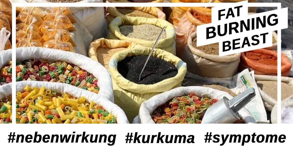 mögliche Nebenwirkungen bei der Einnahme von Kurkuma und die Symptome dazu